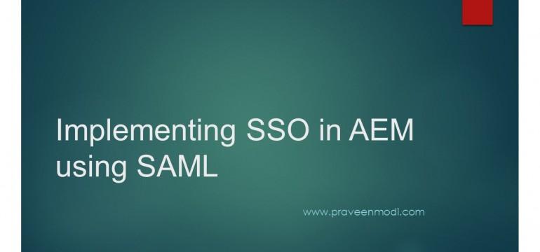 Implementing SSO in AEM using SAML